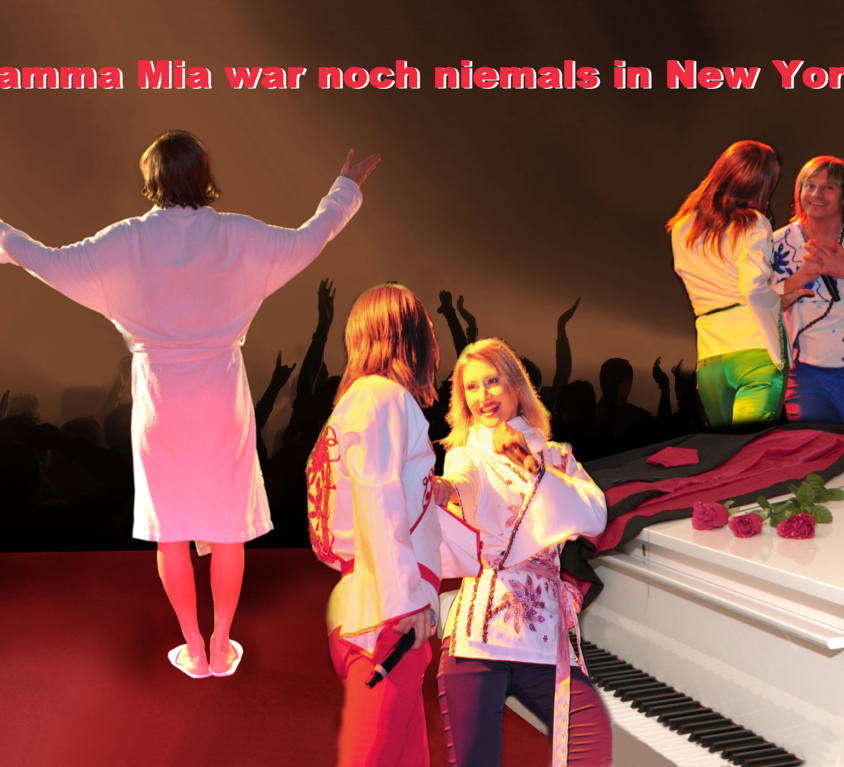 Mamma Mia war noch niemals in New York